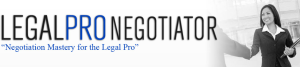 Negotiation Mastery for the Legal Professional